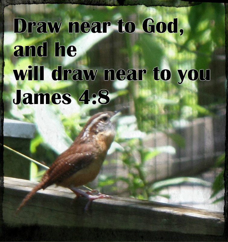 Draw near to God, and he will draw near to you. Cleanse your hands, you sinners, and purify your hearts, you double-minded. James 4:8