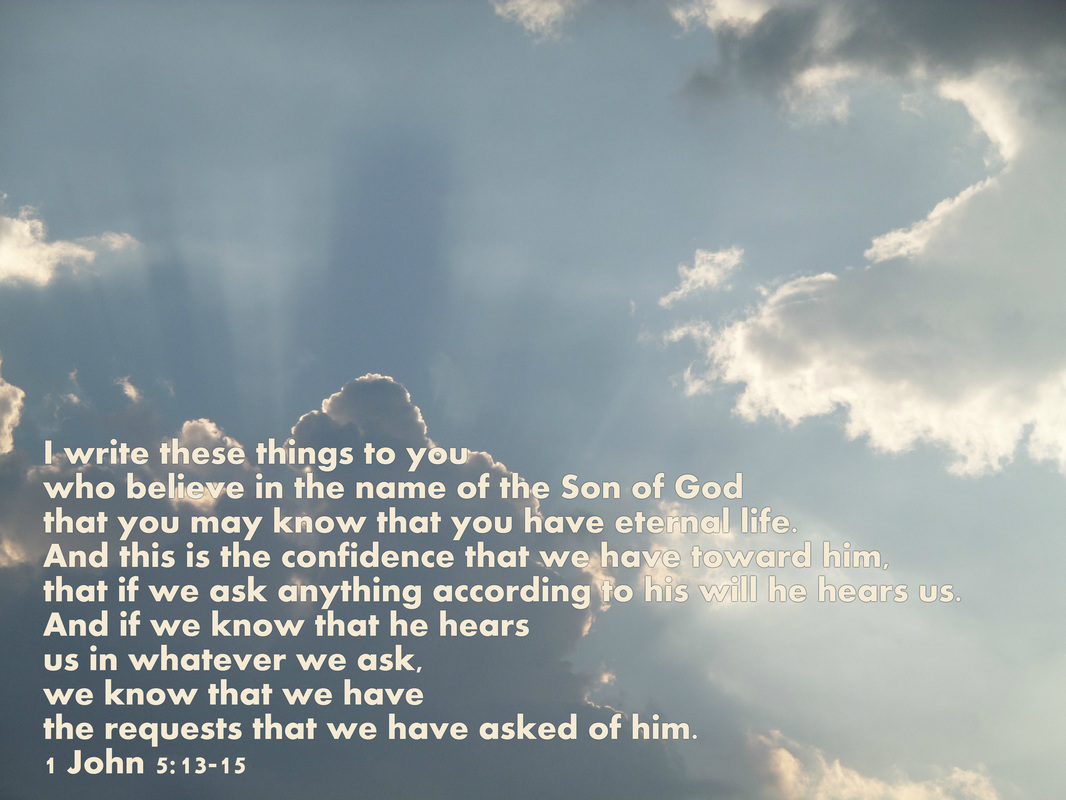 1 John 5:13-15 Photo of Jesus in the Clouds by Donna Campbell