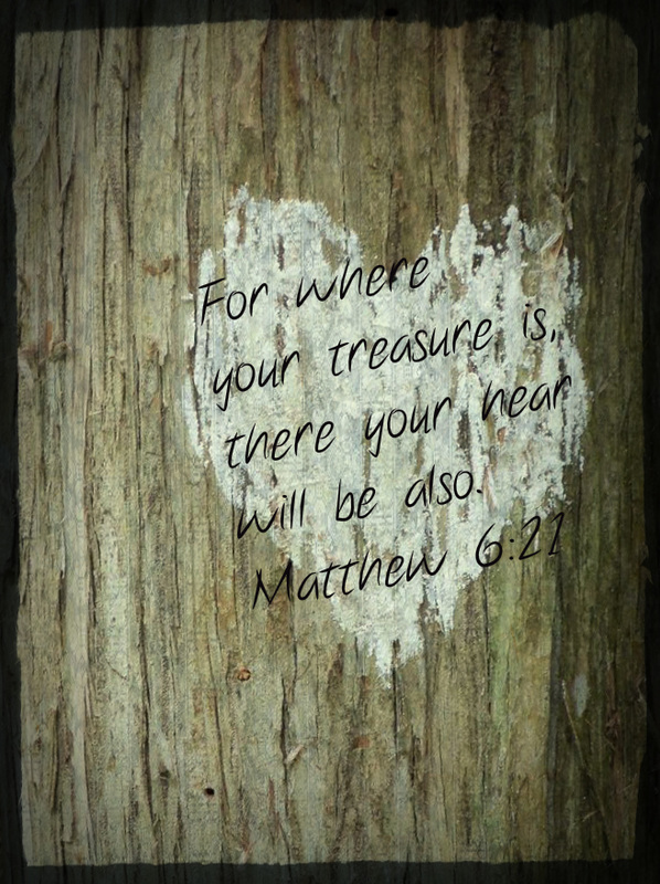 For where your treasure is, there your heart will be also. Matthew 6:21 On Photo of Missy's Chalk Heart by Lani Campbell