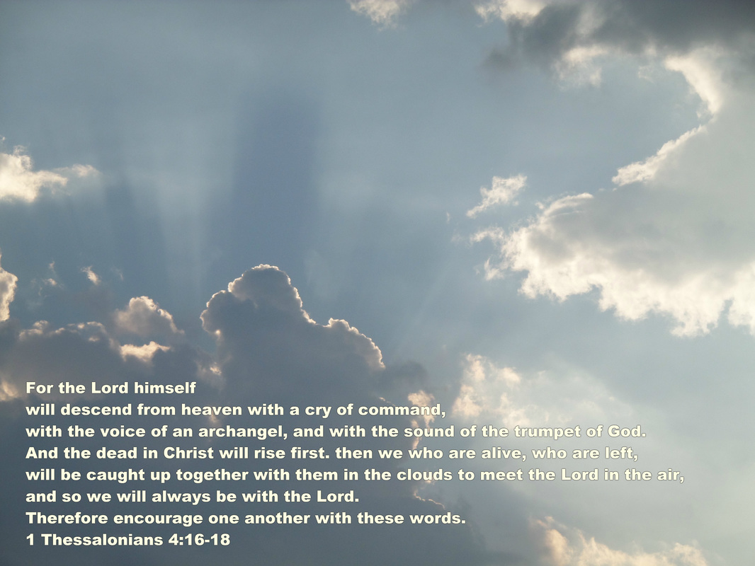 1 Thessalonians 4:16-18 On Photo of Jesus in the clouds by Donna Campbell