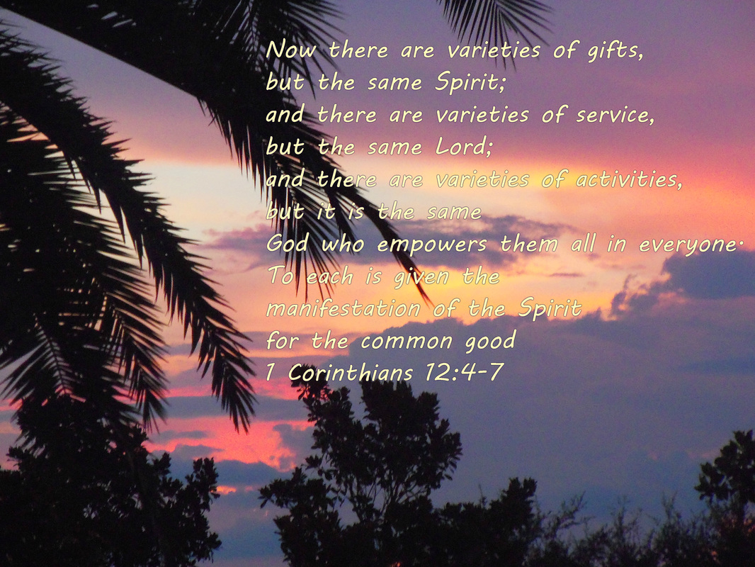1 Corinthians 12:4-7 On photo of Paradise at Sunset by Lani Campbell